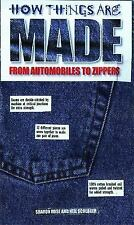 How Things Are Made: From Automobiles to Zippers, Rose, Sharon, Very Good Book