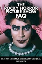 The Rocky Horror Picture Show FAQ: Everything Left to Know about the Campy Cult