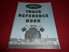 1940 FORD TRUCK OWNER MANUAL REFERENCE BOOK 40 PICKUP PANEL BIG RIGS 85 & 95 HP
