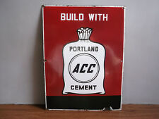 Rare old vintage, ACC PORTLAND Cement advertising enamel sign of 60's.