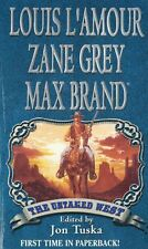 The Untamed West by Louis L'Amour, Zane Grey and Max Brand 2004, Paperback