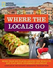 Where the Locals Go: More Than 300 Places Around the World to Eat,-ExLibrary