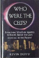 WHO WERE THE CELTS?  - KEVIN DUFFY