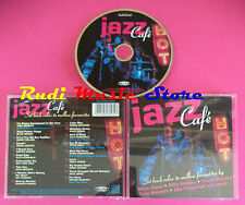 CD Jazz Cafe Smooth Jazz Favourites compilation no mc dvd vhs(C34)
