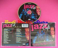 CD Jazz Cafe Smooth Jazz Favourites compilation no mc dvd vhs(C34)