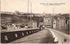 PONT-d'AUBENAS (07) - Entrée du village et vue du Château