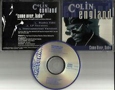 COLIN ENGLAND Come over baby w/ RARE EDIT  & INSTRUMENTAL PROMO CD Single 1993