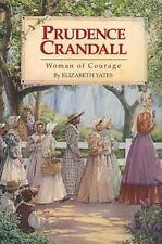 Prudence Crandall by Elizabeth Yates- Novel, Paperback - LIKE NEW