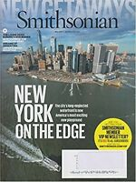SMITHSONIAN MAGAZINE MAY 2017-NEW YORK ON THE EDGE NEW&UNREAD-DAY U PAY IT SHIPS