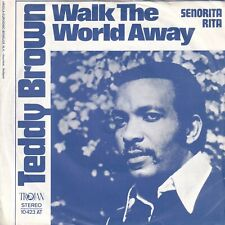 7inch TEDDY BROWNwalk the world awayHOLLAND 1971 EX+  (S3107)