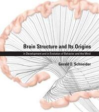 BRAIN STRUCTURE AND ITS ORIGINS - SCHNEIDER, GERALD E. - NEW HARDCOVER BOOK