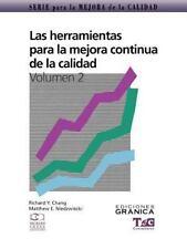 Las Herramientas para la Mejora Continua de la Calidad by Matthew E....