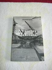 à l'ombre des titans/francis lyon/éditions de la nerthe/2002