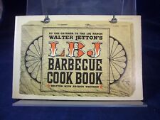LBJ Barbecue Cook Book; Walter Jetton/Arthur Whitman (1965) PB 180702