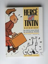 HERGE ET TINTIN REPORTERS DU PETIT VINGTIEME / BD EO 1986 / GODDIN / LOMBARD