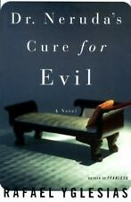 DR. NERUDA'S CURE FOR EVIL Rafael Yglesias (1996, Hardcover) First Ed. BRAND NEW