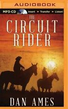 The Circuit Rider by Dan Ames (2015, MP3 CD, Unabridged)