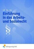 Einführung in das Arbeits- und Sozialrecht. Lehrbuch und...   Buch   Zustand gut