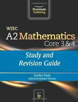 WJEC A2 Mathematics Core 3 & 4: Study and Revision Guide by Doyle, Stephen | Pap