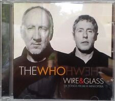 The Who - Wire & Glass (Six Songs From A Mini-Opera) (CD 2006)