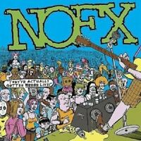 """NOFX """"THEY´VE ACTUALLY GOTTEN WORSE LIVE"""" CD NEUWARE"""