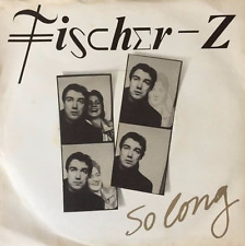 "FISCHER-Z ‎- So Long (7"") (VG+/G++)"
