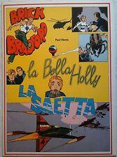 BRICK BRADFORD - LA BELLA HOLLY / SAETTA collana gertie daily 112 comic art 1980