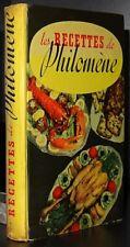CURNONSKY: Les recettes de Philomène / 1949