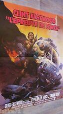 clint eastwood  L'EPREUVE DE FORCE !  affiche cinema frazetta 1977