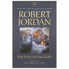 The Path of Daggers: Book Eight of 'The Wheel of Time' by Jordan, Robert