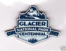 GLACIER NATIONAL PARK CENTENNIAL 1910 - 2010 MAGNET