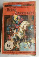 N54 Ancien Livre La reine des Barricades Ponson début XXeme A.Fayard Paris