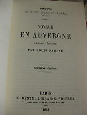 1863 Voyage en Auvergne Département du Puy de Dôme Nadeau réimpression