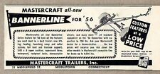 1956 Print Ad Mastercraft Bannerline Boat Trailers Middletown,CT
