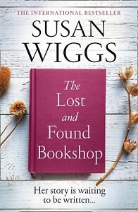 The Lost and Found Bookshop By Susan Wiggs BRAND NEW Paperback (Fiction) Book