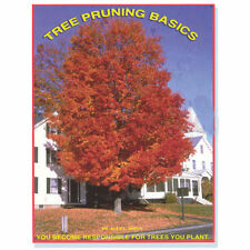 Tree Pruning Basics Manual, Learn Proper Pruning Cuts & Care For Many Trees