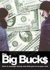 The Big Bucks: How to Manage Money Now That You're On Your Own
