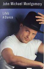 Life's a Dance by John Michael Montgomery (Cassette, Oct-1992, Atlantic (Label))