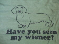 """Have You Seen My Wiener?"" Dachshund (Lg) T-Shirt"