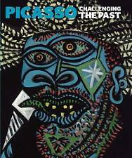 Picasso: Challenging the Past (National Gallery London) by Elizabeth Cowling