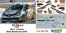 DECAL 1/43 CLIO RS R3T -  BURRI  - Rally MONTECARLO  2016