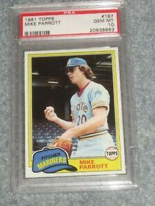 1981 Topps Baseball #187 Mike Parrott PSA 10 Gem Mint