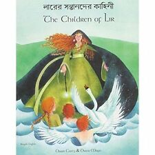 The Children of Lir in Bengali and English (English and Bengali Edition) by Cas