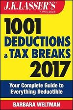 J.K. Lasser's 1001 Deductions and Tax Breaks 2017: Your Complete Guide to Everyt