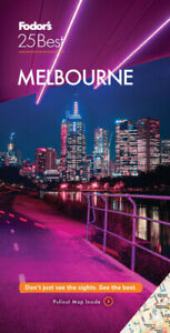 Fodor's Melbourne 25 Best (Full-color Travel Guide) by Fodor's Travel Guides