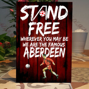 Aberdeen Football,Stand Free!, Wherever you.,We are The Famous Aberdeen, Plaque