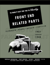 Plymouth Front End Body Parts Book 1940 1939 1938 1937 Grille Hood Lights Etc.