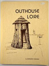 OUTHOUSE LORE SIGNED 1ST ED Book Vintage 1977 Art Bernard Eubanks