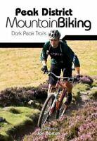 Peak District Mountain Biking Dark Peak Trails by Jon Barton 9781906148188