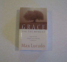 """Grace for the Moment"" Inspirational Thoughts for Each Day Book by Max Lucado"